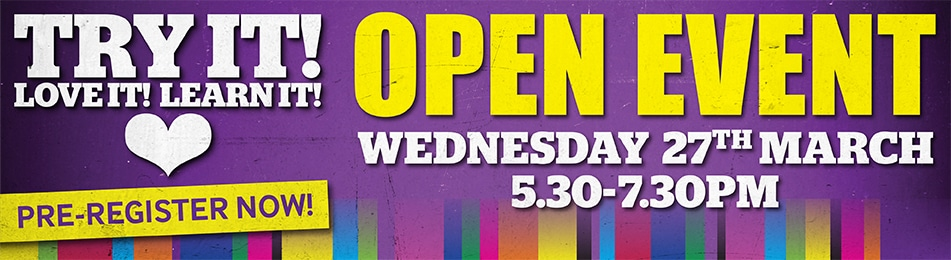 Open Event Wednesday 27th March 5:30-7:30PM